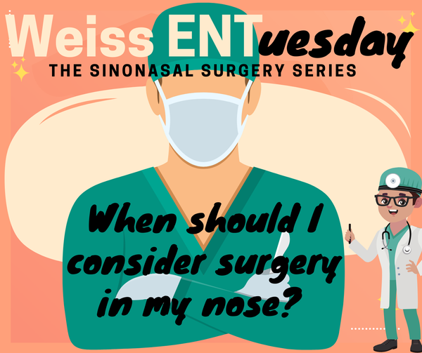 When should i consider surgery in my nose?