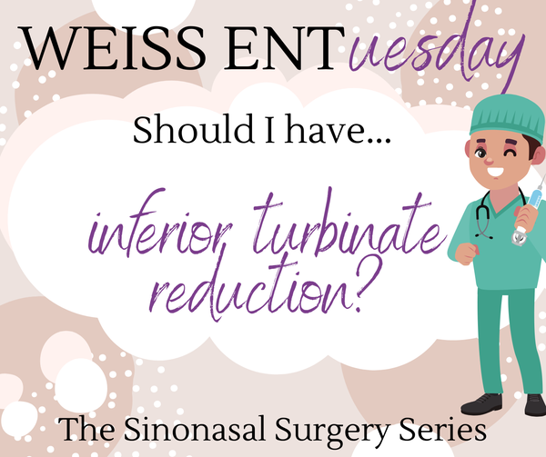 Should I have inferior turbinate reduction?